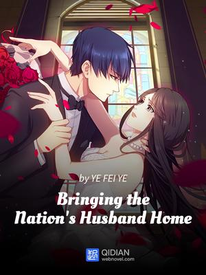 Bringing the Nation is Husband Home