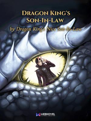 Dragon King is Son-In-Law