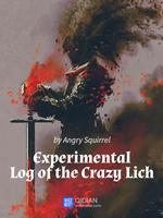 Experimental Log of the Crazy Lich