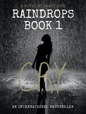 Raindrops Book 1: Cry