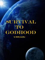 Survival to Godhood