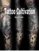 Tattoo Cultivation