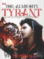 The Almighty Tyrant