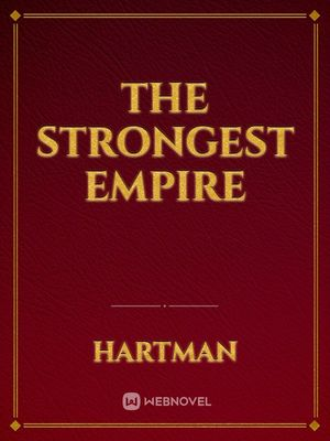 The Strongest Empire