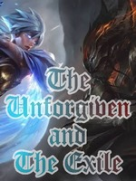 The Unforgiven and The Exile