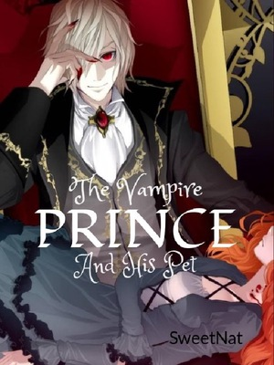 The Vampire Prince and His Pet