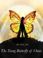 The Xiang Butterfly of Chaos